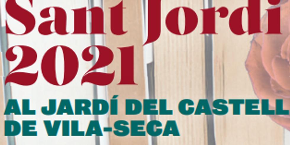 Sant Jordi 2021 AL JARDÍ DEL CASTELL DE VILA-SECA