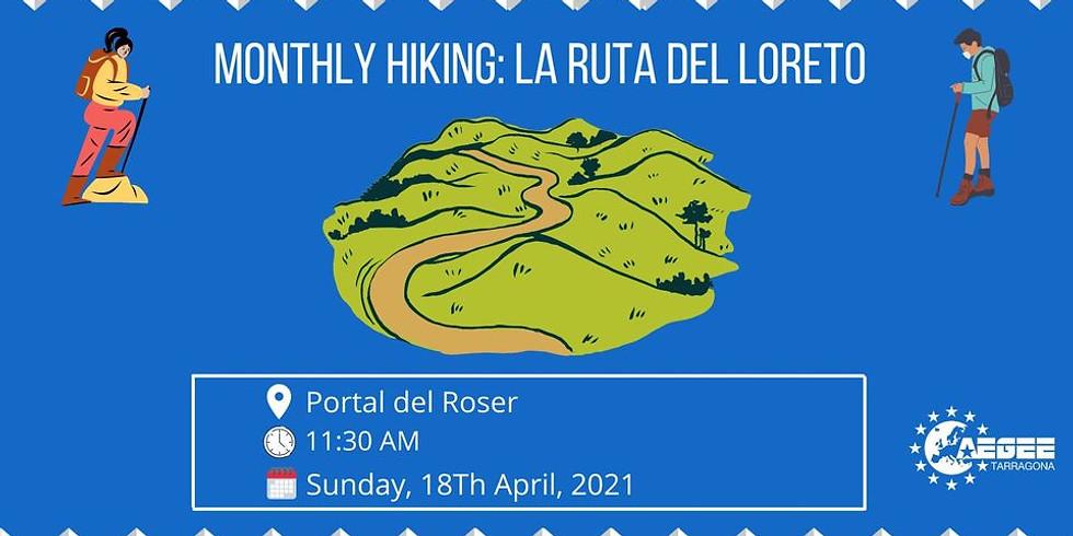 MONTHLY HIKING: LA RUTA DEL LORETO (The way to Loreto Sanctuary)