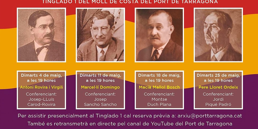 PERSONATGES DE LA II REPÚBLICA A TARRAGONA. CICLE DE CONFERÈNCIES