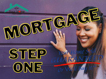 Mortgage Process Step One