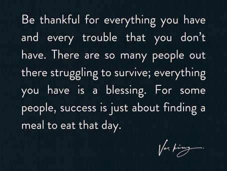 Sei dankbar ....
