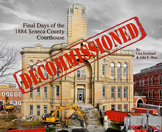DECOMMISSIONED: Final Days ... Seneca Courthouse
