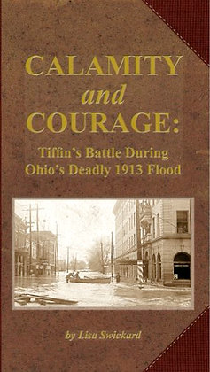 Calamity and Courage: 1913 Flood