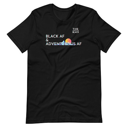 Black & Adventurous AF | Unisex T-Shirt