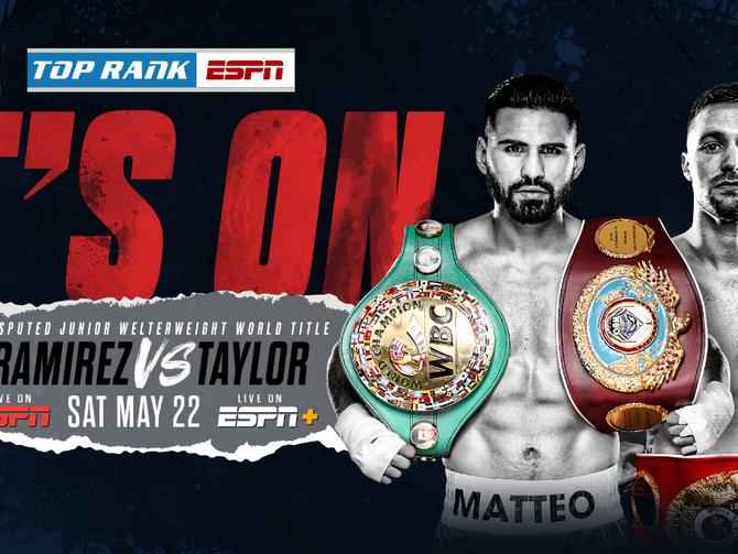 Jose Ramirez vs. Josh Taylor Unification Set for May 22