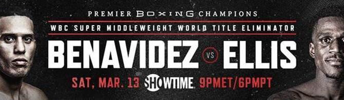 David Benavidez vs Ronald Ellis March 13 on Showtime