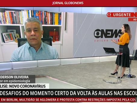 GLOBONEWS - 02jul: entrevista sobre o retorno escolar e situação epidemiológica atual