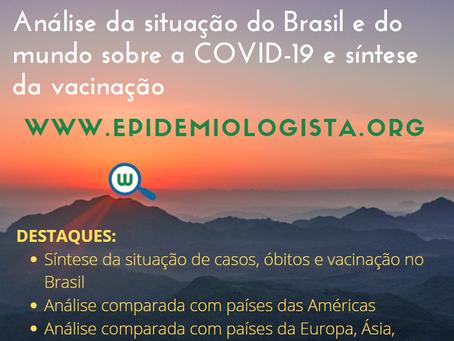 30jul21   Análise da situação do Brasil e do mundo sobre a COVID-19 e síntese da vacinação