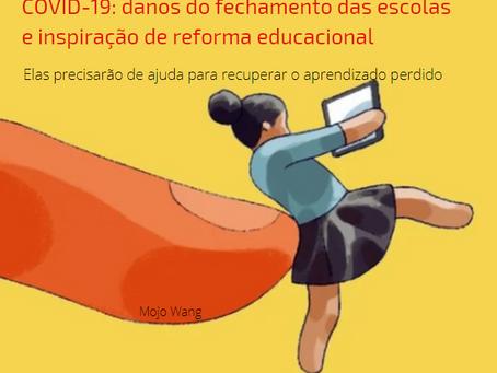 COVID-19: danos do fechamento das escolas e inspiração de reforma educacional