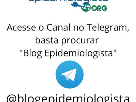 #6. TELEGRAM: Acesse o canal @blogepidemiologista