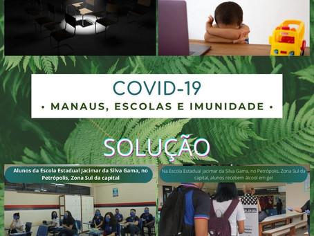 COVID-19: Manaus, escolas e imunidade