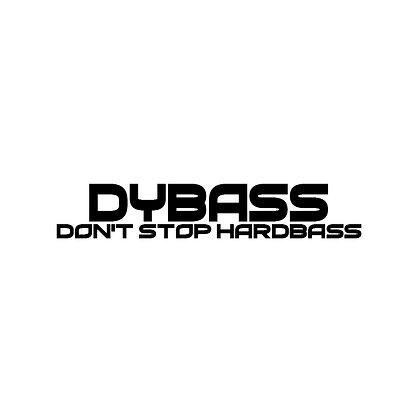 DYBASS - DON'T STOP HARDBASS