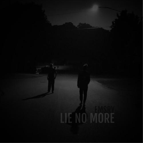 Lie No More - EMSRY