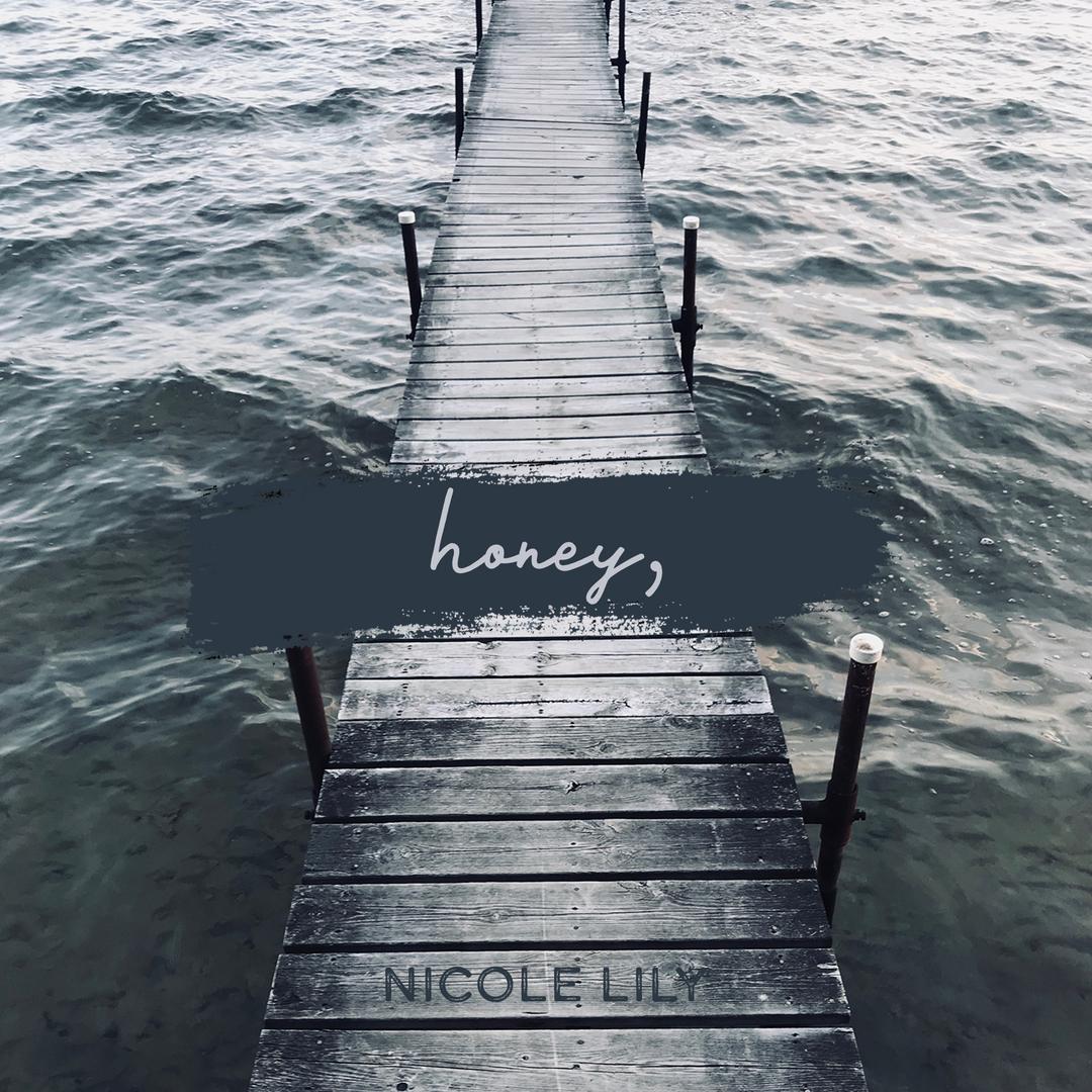 Honey - Nicole Lily