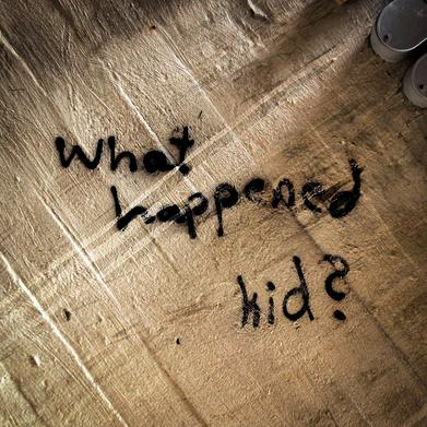 What Happened Kid?