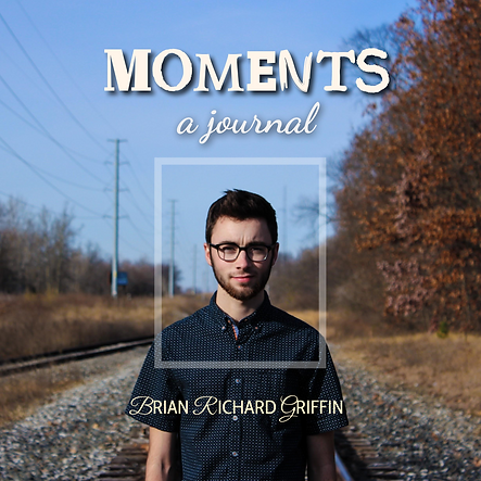 """Moments"" Album Cover - Brian Richard Griffin"