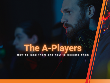 The A-Players – How to land them and how to become them