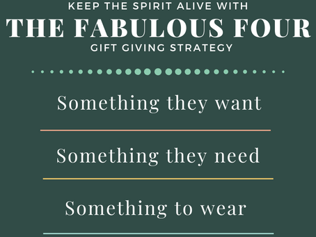 The Fabulous Four & Other Gifting Strategies for the Holidays