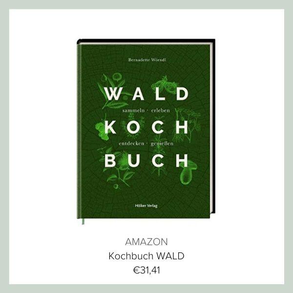 Kochbuch Wald Bernadette Wörndl