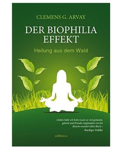Buch Der Biophilia Effekt Clemens Arvay | myGiulia