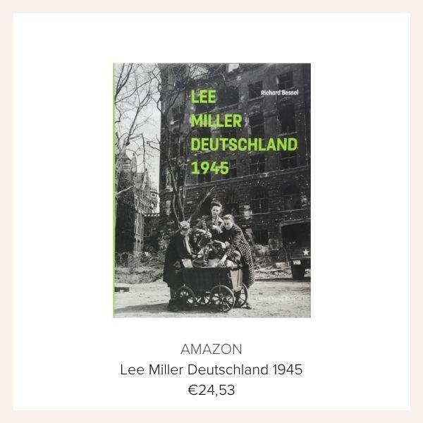 Lee Miller Buch Deutschland 1945