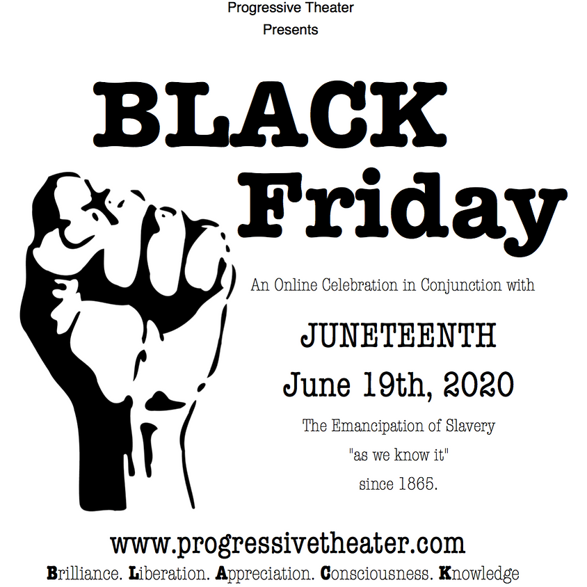 BLACK Friday: An Online Celebration in Conjunction with Juneteenth