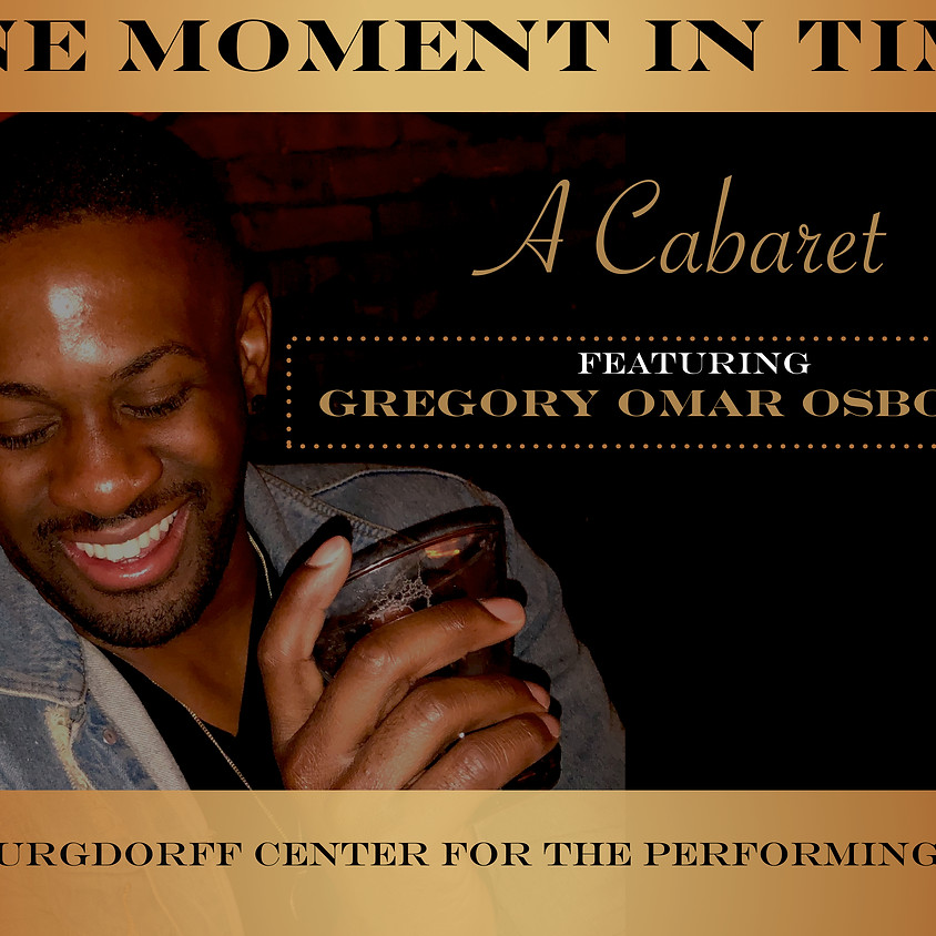 One Moment In Time: A Cabaret