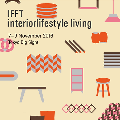 Loca Project Products will exhibt at IFFT 2016 in Tokyo