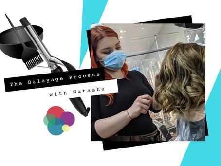 The Balayage Process - with Natasha