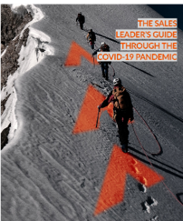THE SALES LEADER'S GUIDE THROUGH THE COVID-19 PANDEMIC