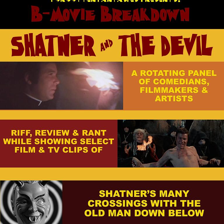 Forgotten Fantasies Live: Shatner and the Devil