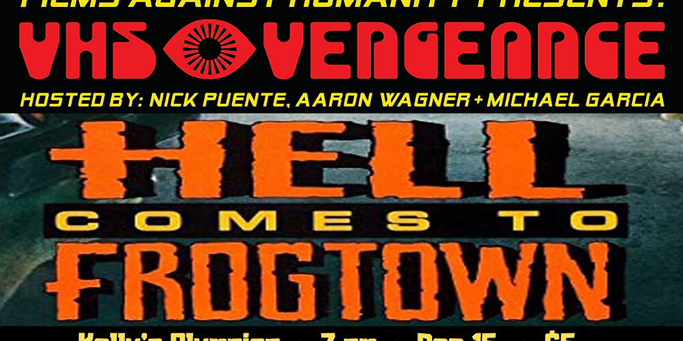 VHS Vengeance: Hell Comes to Frog Town