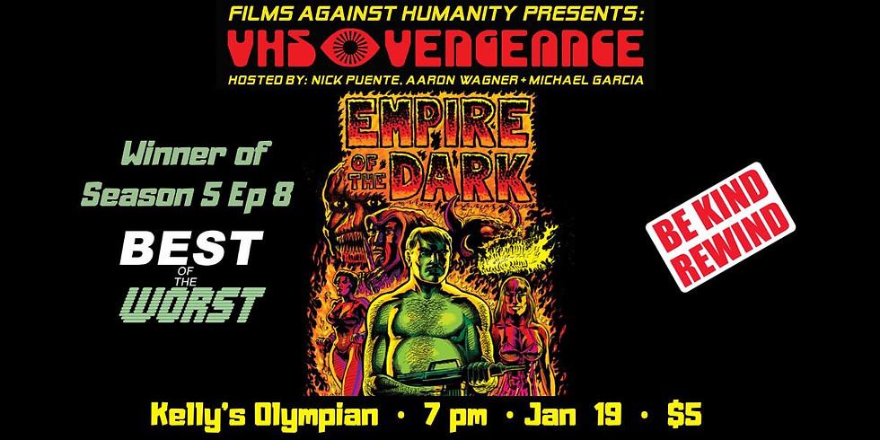 VHS Vengeance: Empire of the Dark