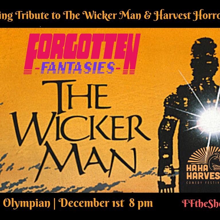 Forgotten Fantasies Live: The Ha Ha Harvest Comedy Fest Edition