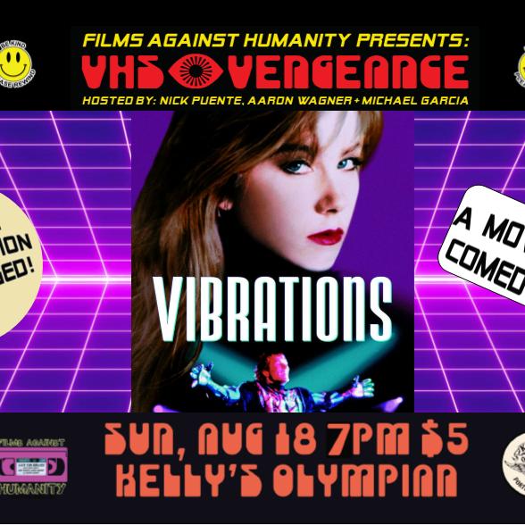 VHS Vengeance: Vibrations