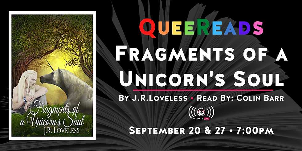 QueeReads - Fragments of a Unicorn's Soul Part 1