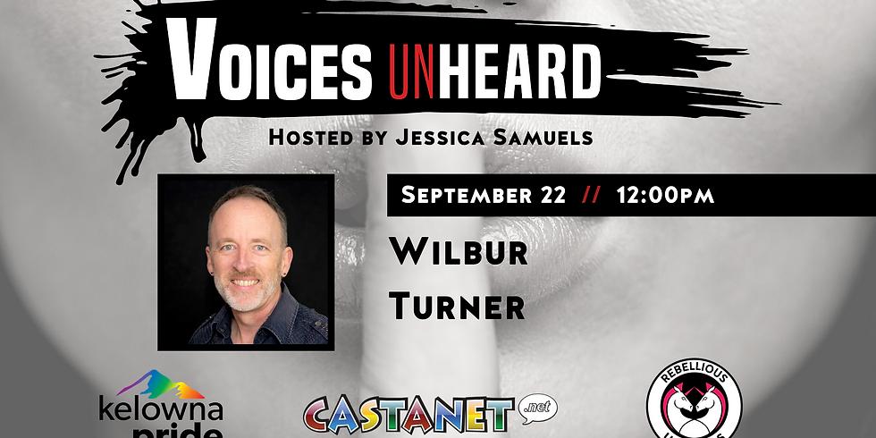 Voices Unheard: Wilbur Turner