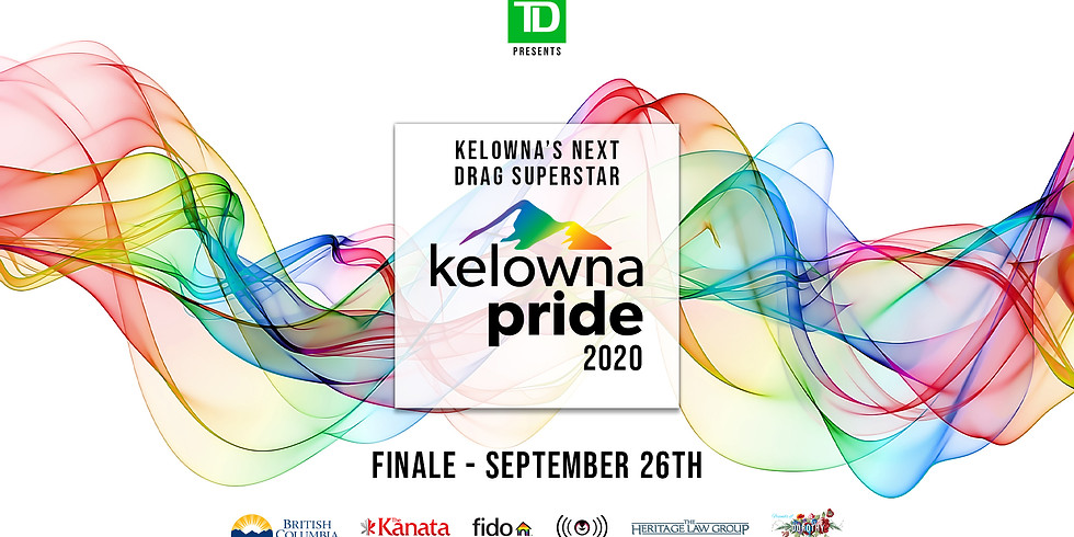 Kelowna's Next Drag Superstar - Finale