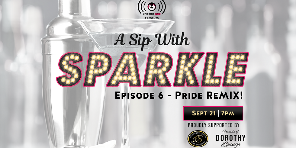 A Sip with Sparkle - Pride ReMIX