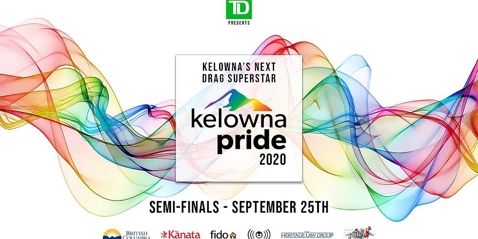Kelowna's Next Drag Superstar - Semi-Final's