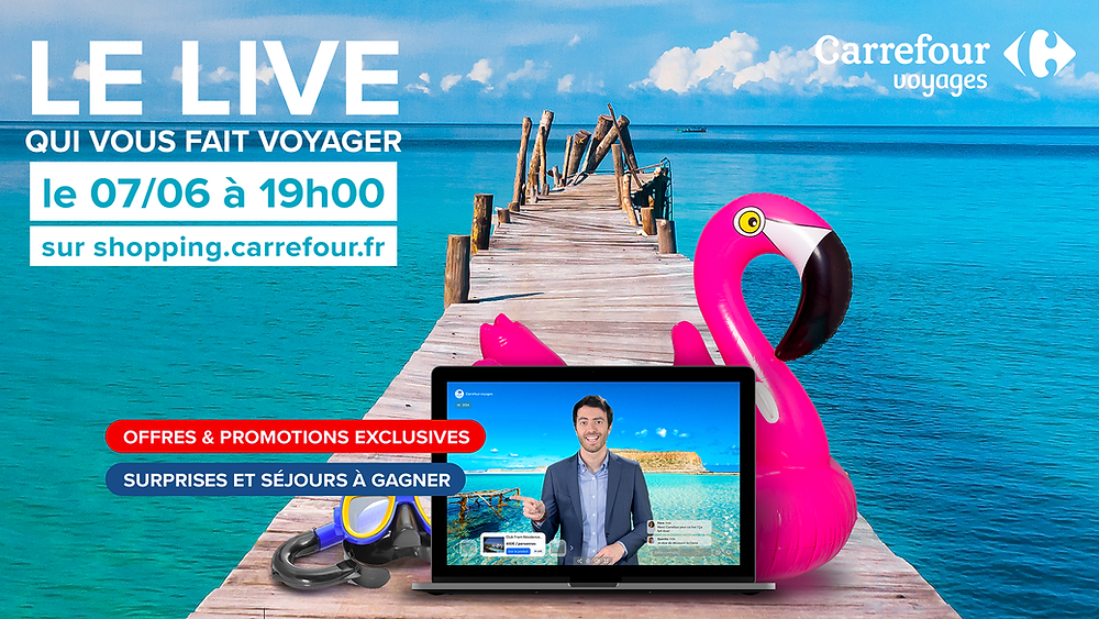 Présentation de la session de Live Shopping Voyage en partenariat avec Carrefour