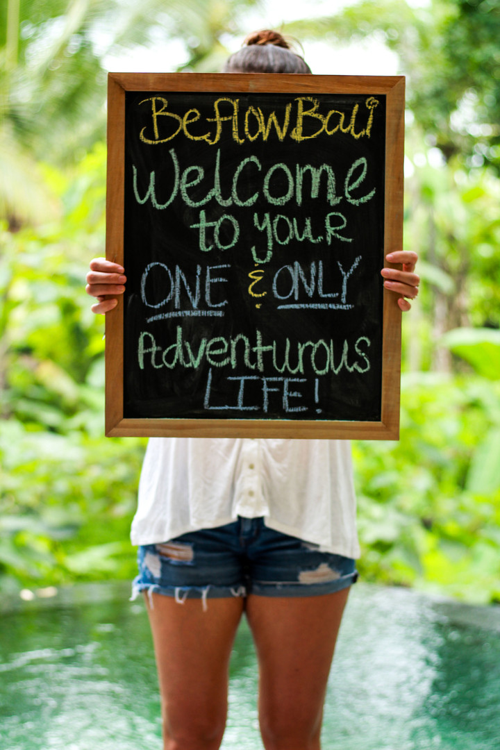 Welcome to your one & only adventurous life!