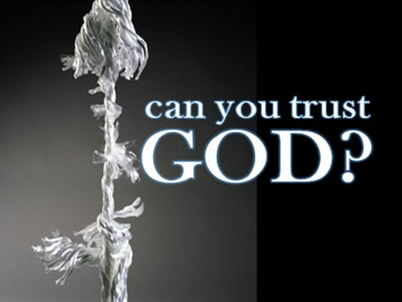 I say, I'm doubting; The Word Says, Trust ME!
