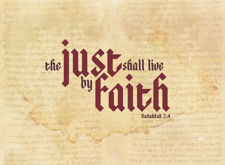 The Just Live By Faith