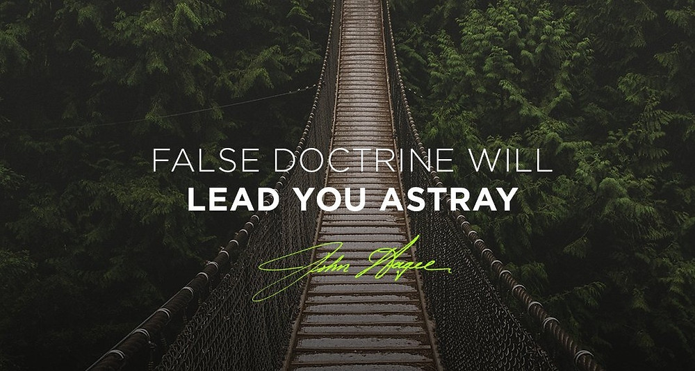 false doctrine will lead you astray