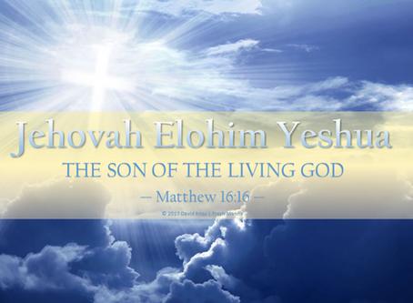 Jehovah Elohim Yeshua