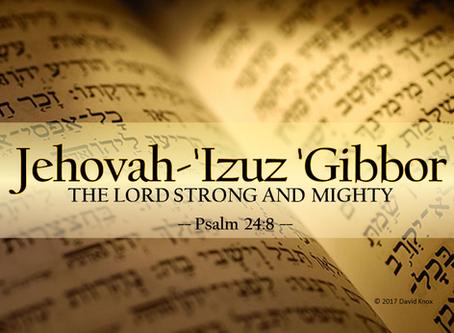 Jehovah-'Izuz 'Gibbor