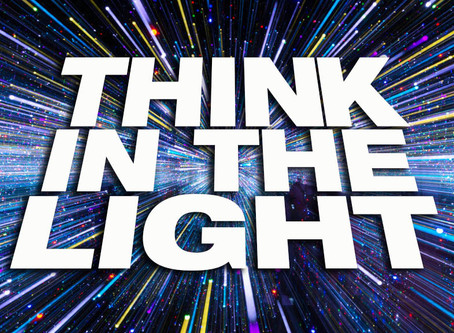 Think In The Light