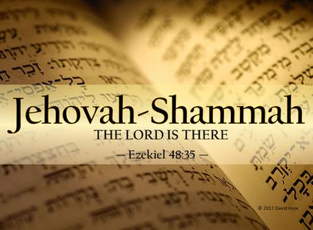 Jehovah-Shammah