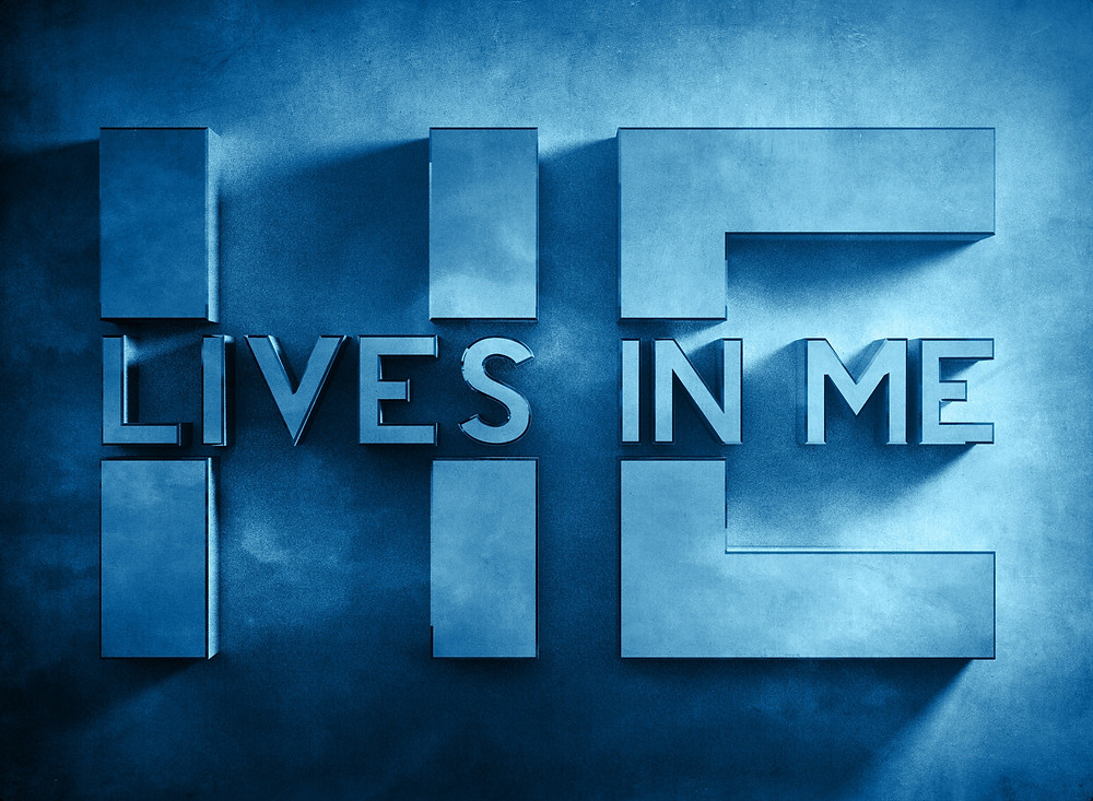 He Live In Me